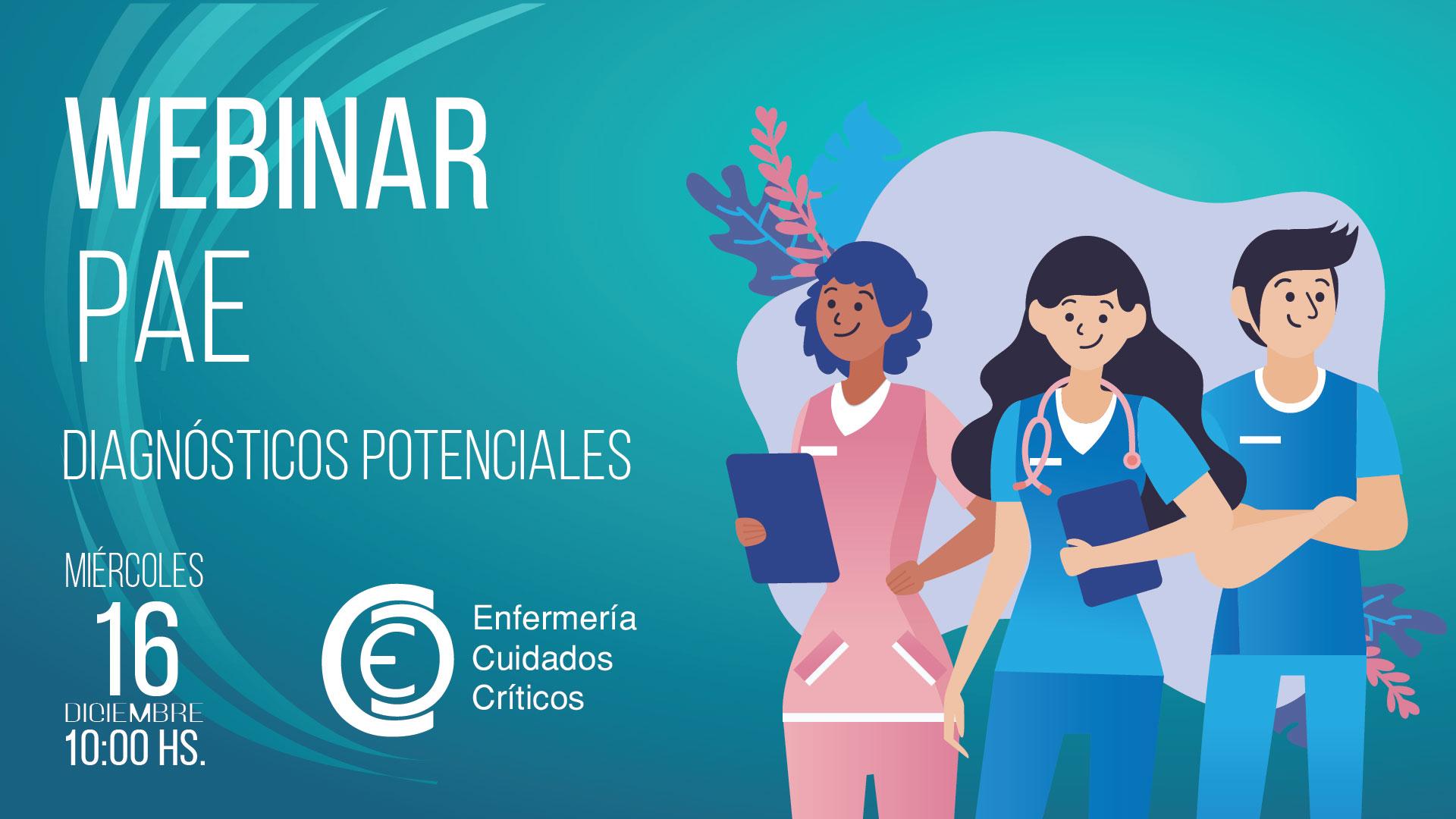 Webinar: Proceso de Atención de Enfermería (PAE) Diagnósticos Potenciales